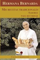 Papel Hermana Bernarda Mis Recetas Tradicionales