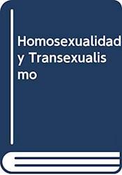 Libro Homosexualidad Y Transexualismo