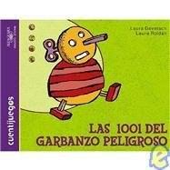 Papel 1001 DEL GARBANZO PELIGROSO (COLECCION CUENTIJUEGOS)