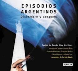 Papel Episodios Argentinos Diciembre Y Despues