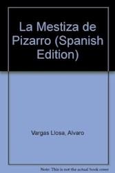Papel Mestiza De Pizarro, La