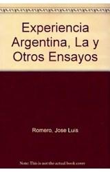 Papel LA EXPERIENCIA ARGENTINA Y OTROS ENSAYOS