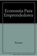 Papel ECONOMIA PARA EMPRENDEDORES NOCIONES AL SERVICIO DE LA