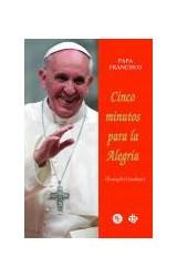 Papel CINCO MINUTOS PARA LA ALEGRIA (EVANGELII GAUDIUM)