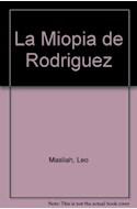 Papel MIOPIA DE RODRIGUEZ, LA