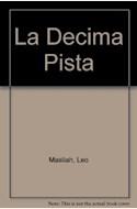 Papel DECIMA PISTA, LA