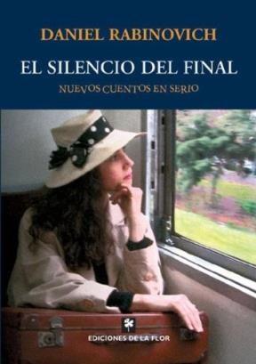 Papel Silencio Del Final, El. Nueve Cuentos En Serio