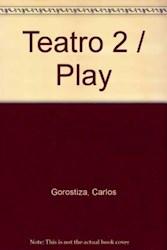 Papel Teatro 2-Gorostiza Carlos