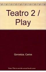 Papel TEATRO 2 GOROSTIZA CARLOS