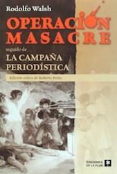 Papel Operacion Masacre Seguidop De La Campaña Periodistica