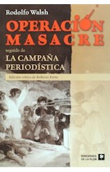 Papel OPERACION MASACRE SEGUIDO DE LA CAMPAÑA PERIODISTICA