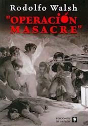 Papel Operacion Masacre (De La Flor)