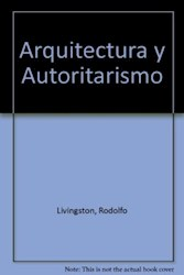 Papel Arquitectura Y Autoritarismo