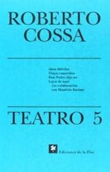 Papel Teatro 5 - Cossa, Roberto