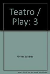 Papel Teatro 3 - Rovner Eduardo