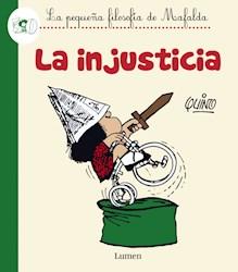 Papel Injusticia, La - La Pequeña Filosofia De Mafalda