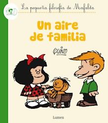 Papel Un Aire De Familia - La Pequeña Filosofia De Mafalda