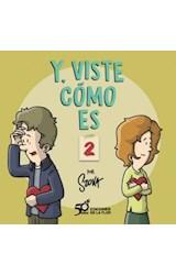 Papel Y, VISTE COMO ES 2