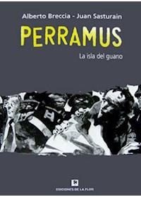 Papel Perramus 3. La Isla Del Guano. (Tapa Dura)