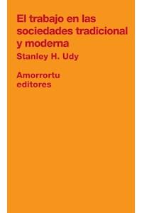 Papel El trabajo en las sociedades tradicional y moderna