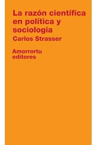 Papel La razón científica en política y sociología
