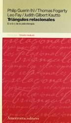 Libro Triangulos Relacionales  El Abc De La Psicoterapia