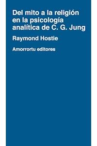 Papel Del mito a la religión en la psicología analítica de C. G. Jung