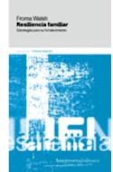 Papel RESILIENCIA FAMILIAR ESTRATEGIAS PARA SU FORTALECIMIENTO (1 EDICION 2005)