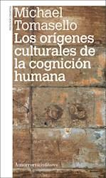 Libro Los Origenes Culturales De La Cognicion Humana