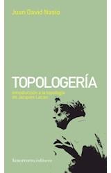 Papel TOPOLOGERIA INTRODUCCION A LA TOPOLOGIA DE JACQUES LACAN