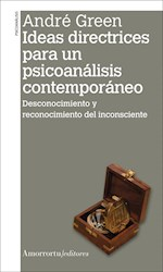 Libro Ideas Directrices Para Un Psicoanalisis Contemporaneo
