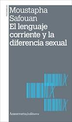 Libro El Lenguaje Corriente Y La Diferencia Sexual