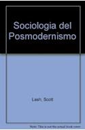 Papel SOCIOLOGIA DEL POSMODERNISMO (SOCIOLOGIA) (1 EDICION 1997)