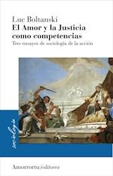 Libro El Amor Y La Justicia Como Competencias  Sociologia De La Accion