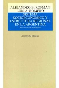 Papel Sistema socioeconómico y estructura regional en la Argentina