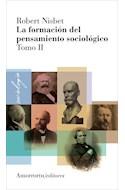 Papel FORMACION DEL PENSAMIENTO SOCIOLOGICO TOMO II [EDICION 2009]