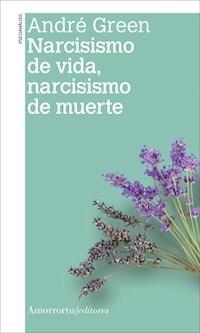 Libro Narcisismo De Vida , Narcisismo De Muerte