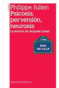 Papel Psicosis, perversión, neurosis