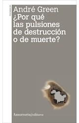Papel POR QUE LAS PULSIONES DE DESTRUCCION O DE MUERTE