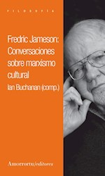 Libro Frederic Jameson: Conversaciones Sobre El Marxismo Cultural