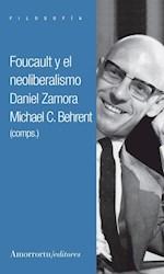 Libro Foucault Y El Neoliberalismo