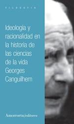 Libro Ideologia Y Racionalidad En La Historia De Las Ciencias De La Vida