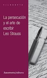 Libro La Persecucion Y El Arte De Escribir