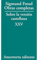 Papel S.FREUD-SOBRE LA VERSION CASTELLANA-TOMO PRESENTACION