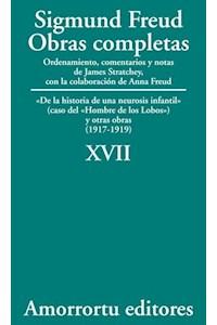 papel XVII. «De la historia de una neurosis infantil» (caso del «hombre de los lobos»), y otras obras (1917-1919)