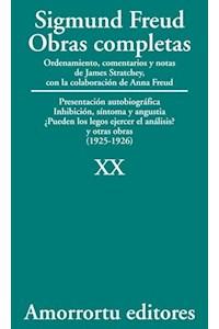 papel XX. Presentación autobiográfica, Inhibición, síntoma y angustia, ¿Pueden los legos ejercer el análisis?, y otras obras (1925-1926)