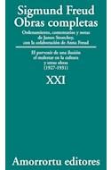 Papel OBRAS COMPLETAS 21 (1927-1931) EL PORVENIR DE UNA ILUSION EL MALESTAR EN LA CULTURA Y OTRAS OBRAS