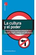 Papel CULTURA Y EL PODER CONVERSACIONES SOBRE LA CULTURAL STU  DIES (SERIE COMUNICACION)