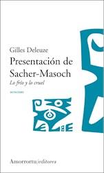 Libro Presentacion De Sacher-Masoch  Lo Frio Y Lo Cruel