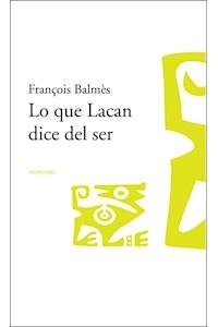 Papel Lo que Lacan dice del ser (1953-1960)